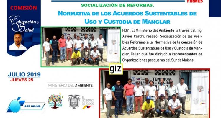 DESARROLLO DE LA NUEVA SOCIALIZACIÓN DE NORMATIVAS PARA LA OBTENCIÓN Y RENOVACIÓN DE USO DE CUSTODIA DE MANGLAR,